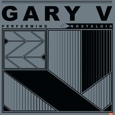 Gary V - Nostalgia