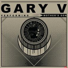Gary V - Mother's Son