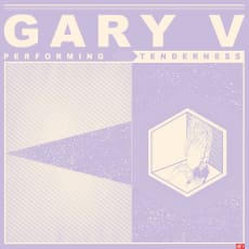 Gary V - Tenderness