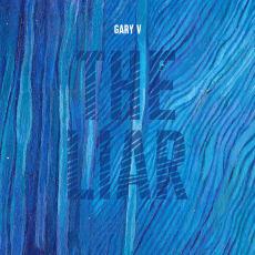 Gary V - The Liar