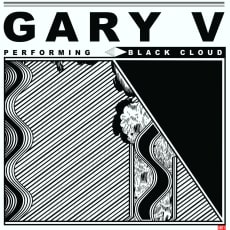 Gary V - Black Cloud