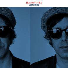 Jeremy Ivey - Story Of A Fish