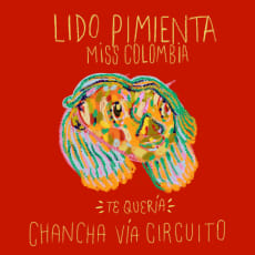 Lido Pimienta - Te Quería (Chancha Vía Circuito Remix)