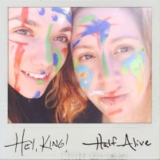 Hey, King! - Half Alive