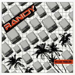 Randy - Welfare Problems