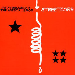 Joe Strummer And The Mescaleros - Streetcore