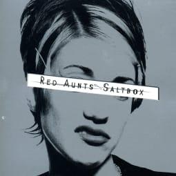 Red Aunts - Saltbox