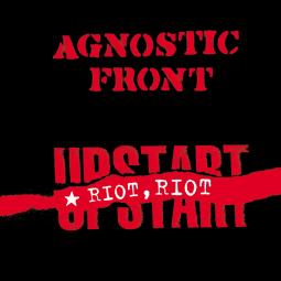 Agnostic Front - Riot, Riot, Upstart