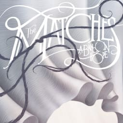 The Matches - A Band In Hope