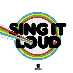 Sing It Loud - Sing It Loud EP