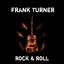 Frank Turner - Rock & Roll