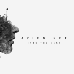 Avion Roe - Into The Rest