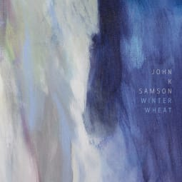John K. Samson - Winter Wheat