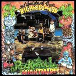 Rich Kids On LSD - Rock N' Roll Nightmare