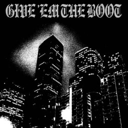 Give 'Em The Boot - Give 'Em The Boot Vol. I