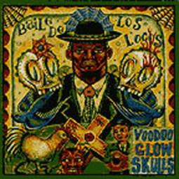 Voodoo Glow Skulls - Baile De Los Locos