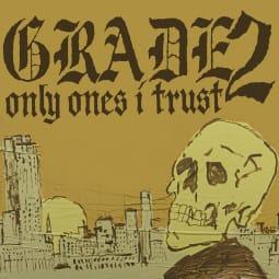 Grade 2 - Only Ones I Trust