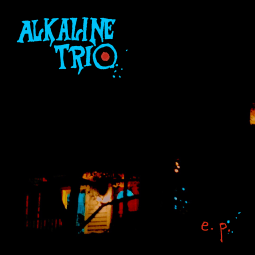 Alkaline Trio - E.P.