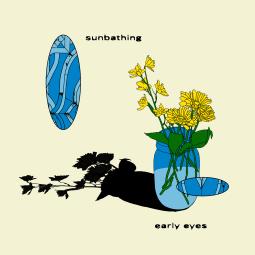Early Eyes - Sunbathing EP