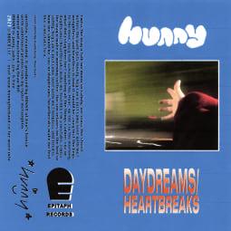 HUNNY - Daydreams/Heartbreaks