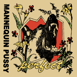 Mannequin Pussy - Perfect EP