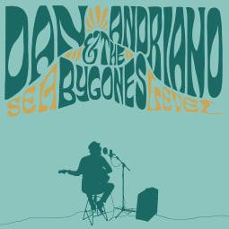 Dan Andriano & The Bygones - Sea Level