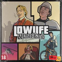 LOWLIFE - WASTELAND