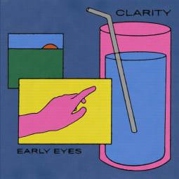 Early Eyes - Clarity