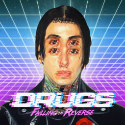 Falling In Reverse - Drugs