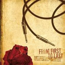 From First To Last - Aesthetic