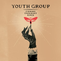 Youth Group - Casino Twilight Dogs