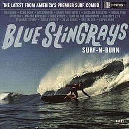 Blue Stingrays - Surf 'N' Burn