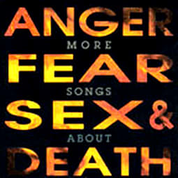 Various Artists - More Songs About Anger, Fear, Sex, and Death