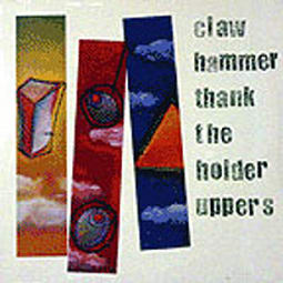 Claw Hammer - Thank The Holder Upper
