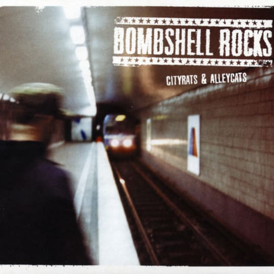 Bombshell Rocks - City Rats & Alley Cats