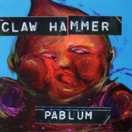 Claw Hammer - Pablum