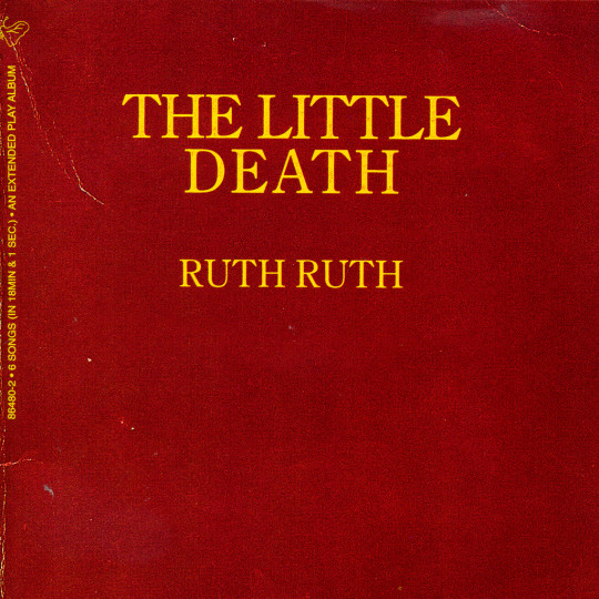 Ruth Ruth - The Little Death