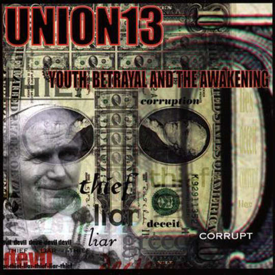Union 13 - Youth, Betrayal & The Awakening