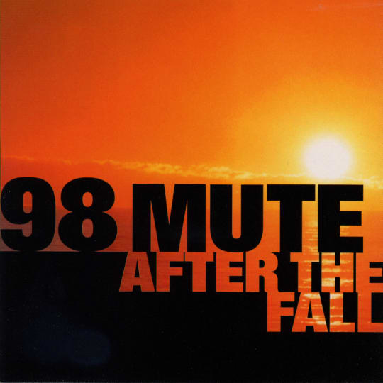 98 Mute - After The Fall