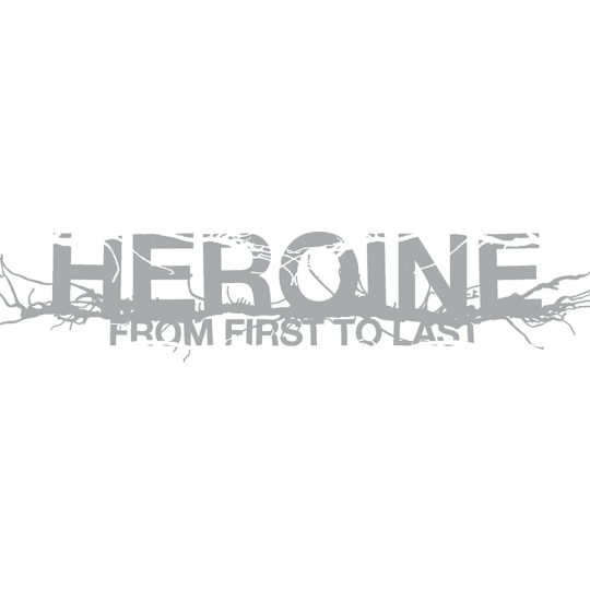 From First To Last - Heroine
