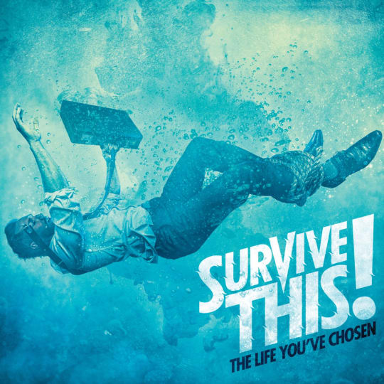 Survive This! - The Life You've Chosen