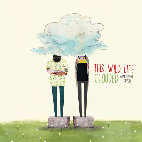 This Wild Life - Clouded (Atmosphere Edition)