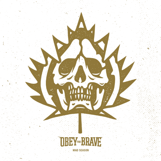 Obey The Brave - Mad Season