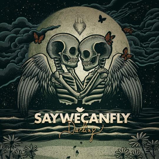 SayWeCanFly - Darling