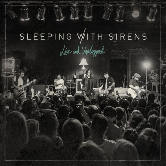 Sleeping With Sirens - Live and Unplugged
