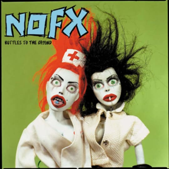 NOFX - Bottles To The Ground EP