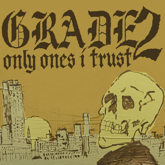 Grade 2 - Only Ones I Trust