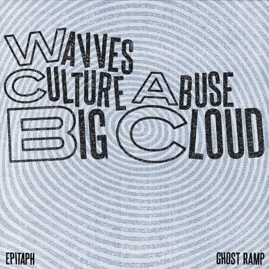Culture Abuse - Big Cloud