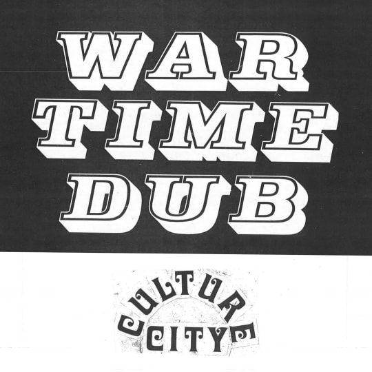 Culture Abuse - War Time Dub, Culture City