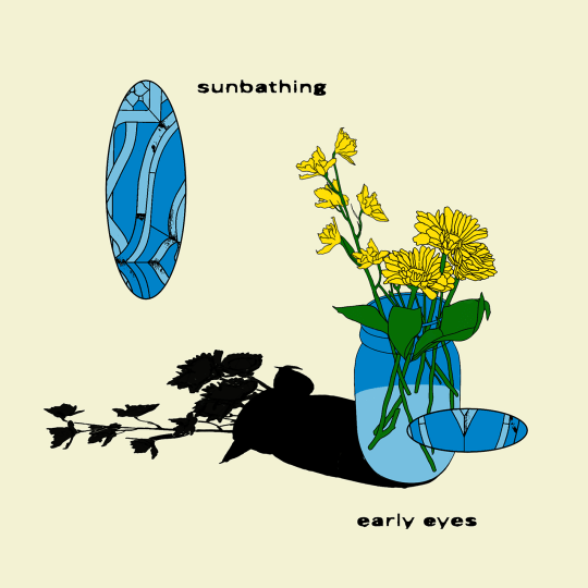 Early Eyes - Sunbathing EP